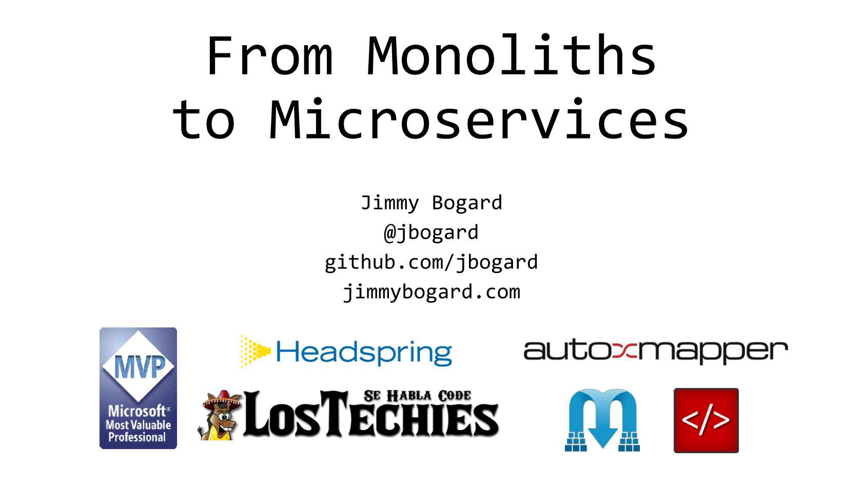Getting from Monolith to Microservices