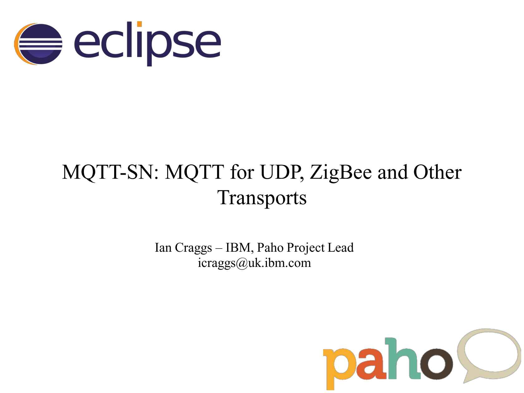 MQTT-SN: MQTT for UDP, ZigBee and Other Transports