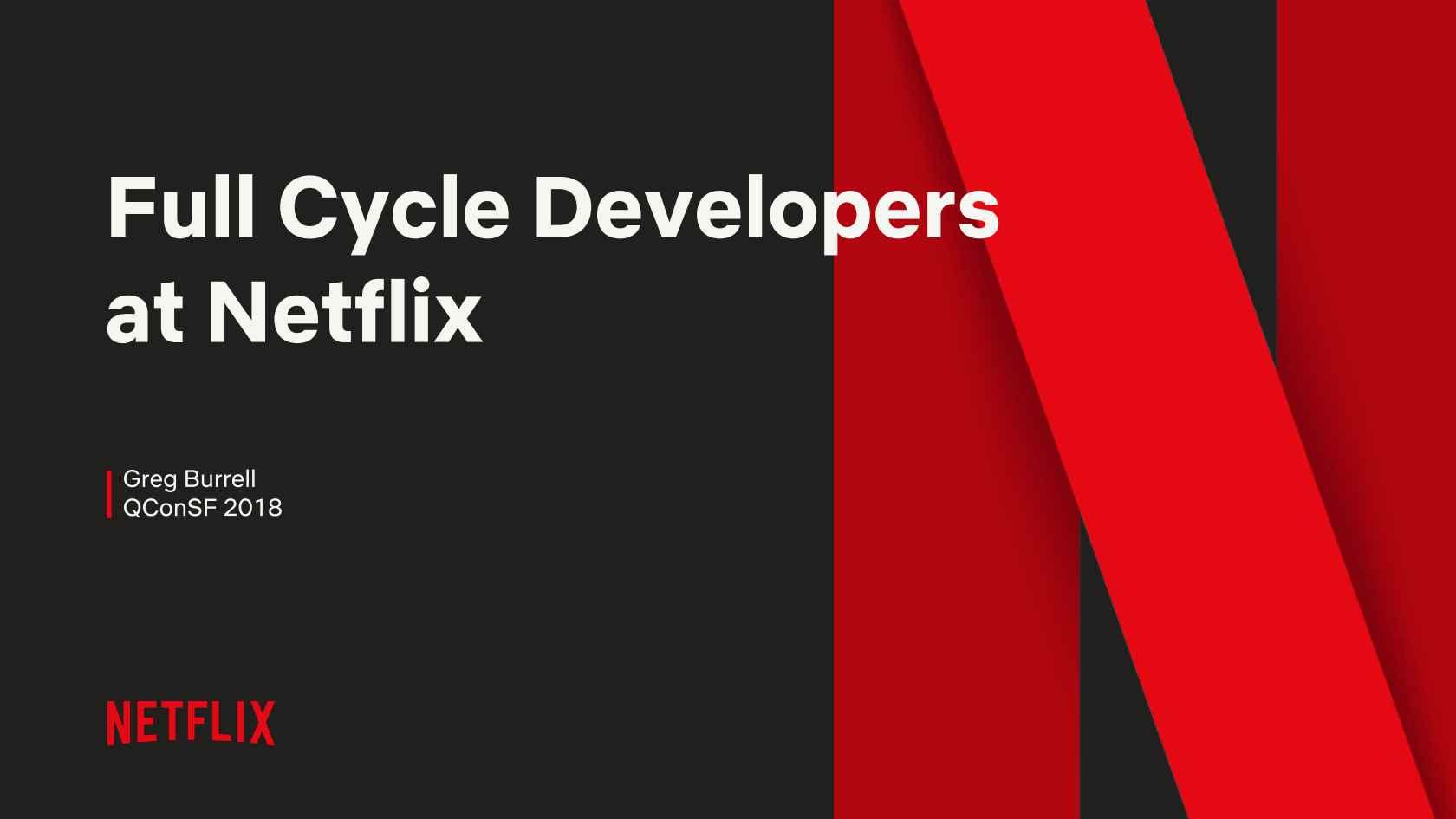 Full Cycle Developers @Netflix