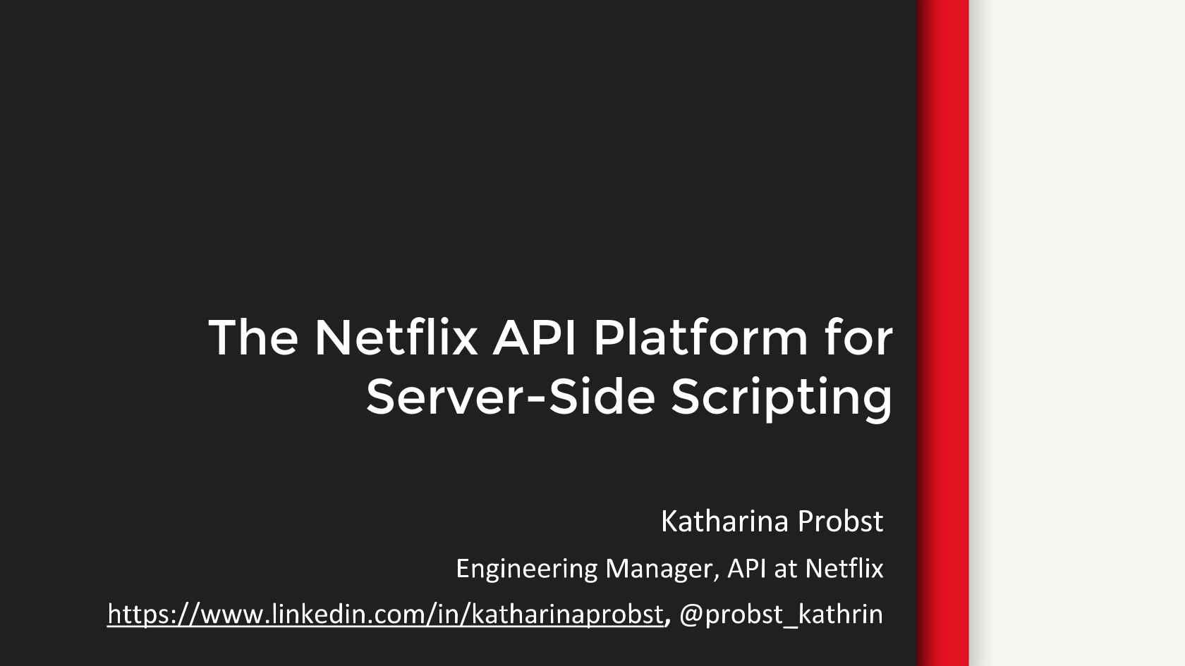 The Netflix API Platform for Server-Side Scripting