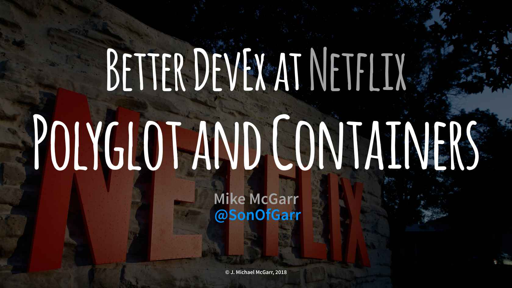 Better DevEx at Netflix: Polyglot and Containers