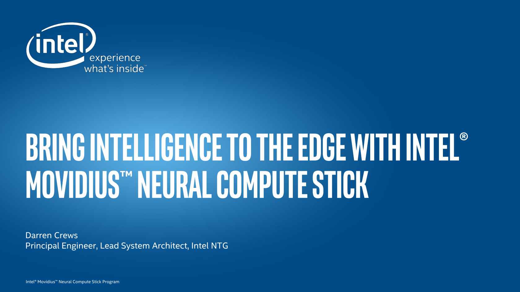 Rethinking Deep Learning: Neural Compute Stick