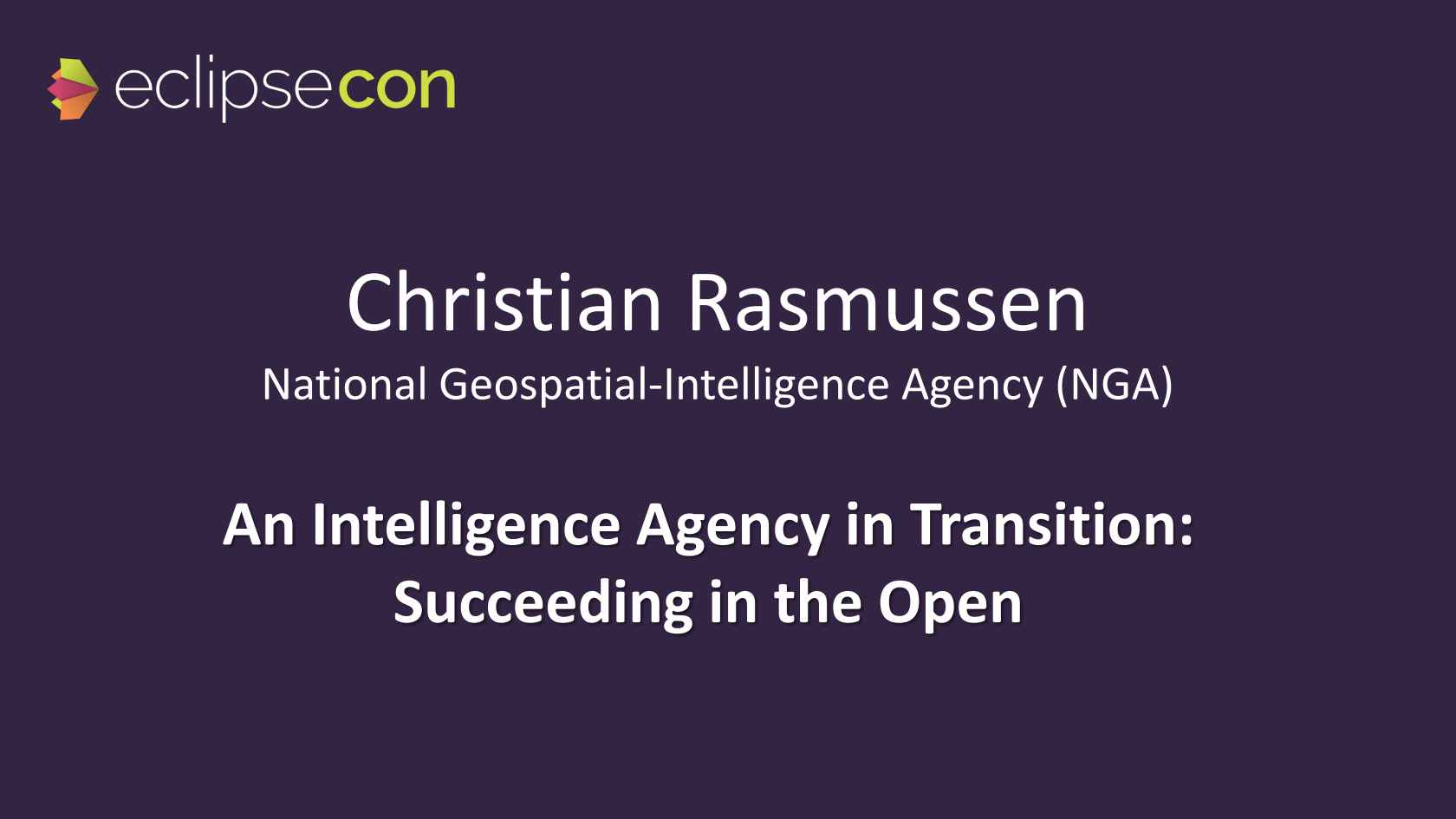 An Intelligence Agency in Transition: Succeeding in the Open