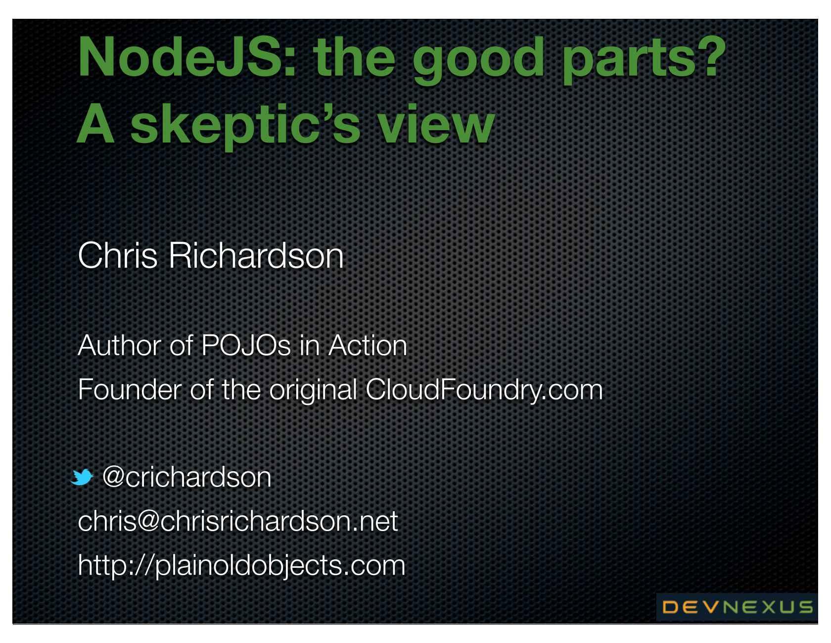 Node JS: The Good Parts? A Skeptic's View