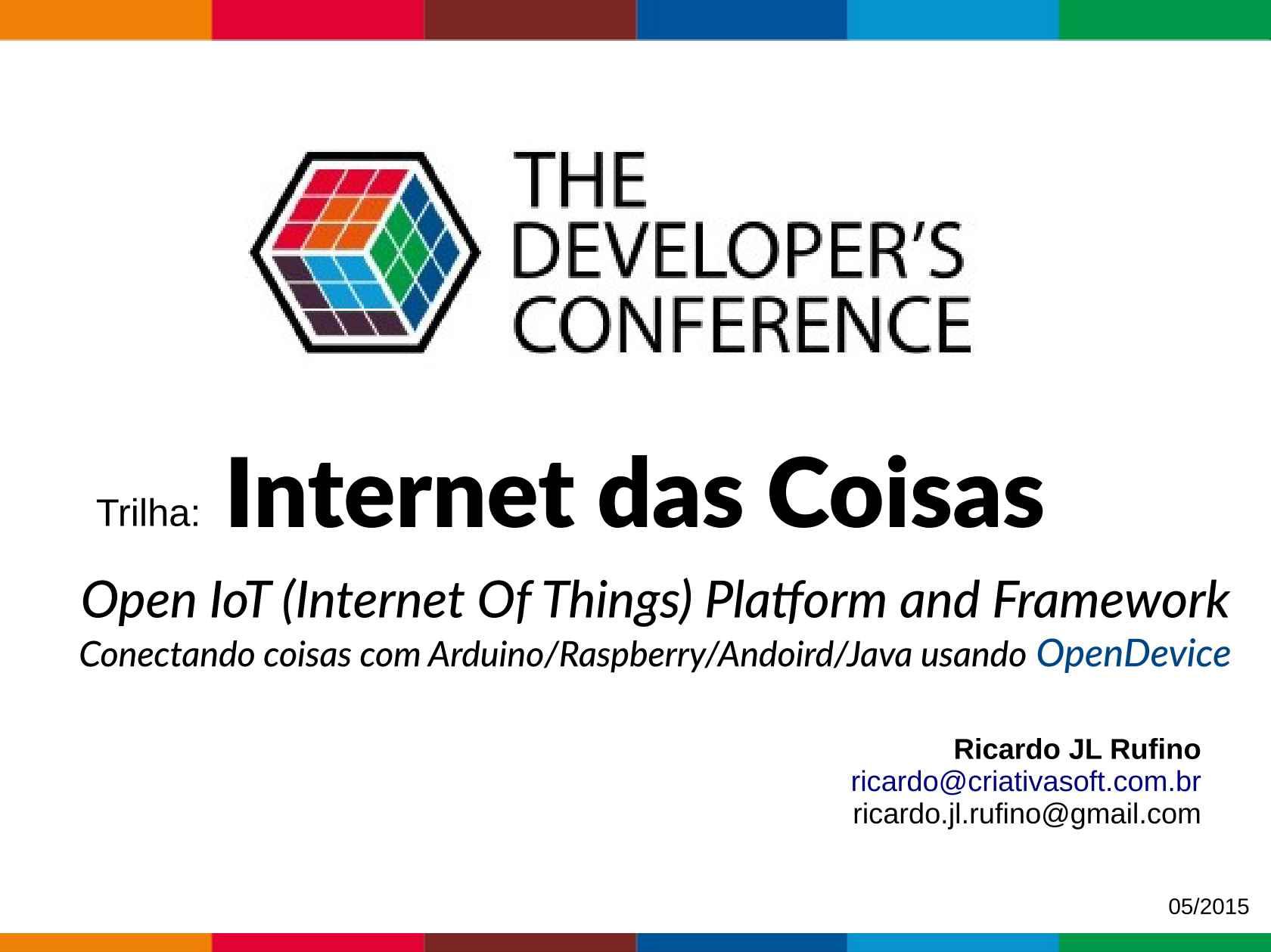 OpenDevice - Conectando coisas com Arduino/Raspberry/Android/Java
