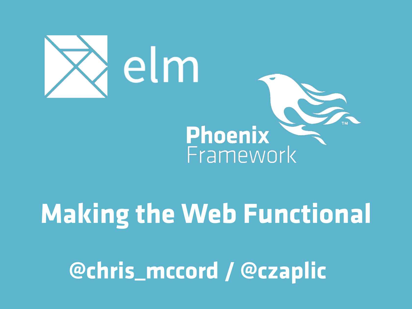 Phoenix and Elm – Making the Web Functional