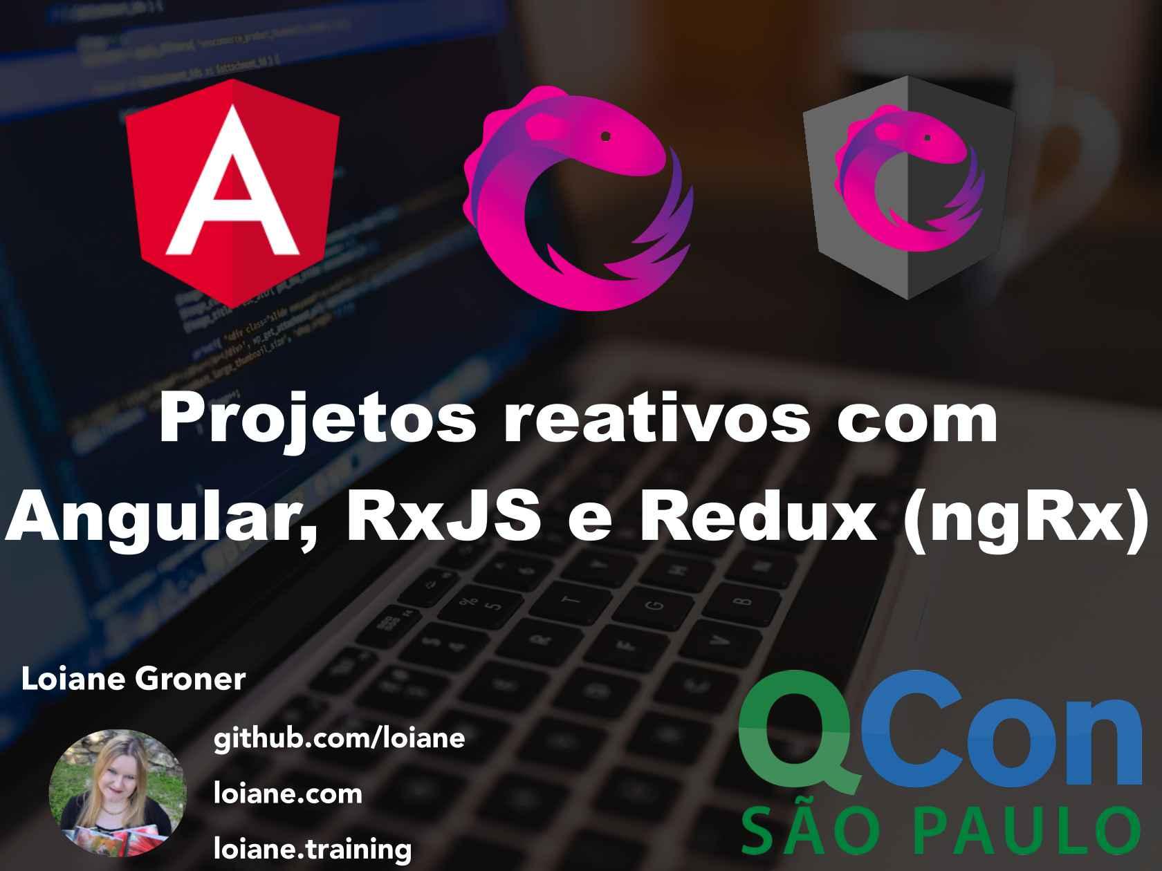 Projetos reativos com Angular 2, RxJS e Redux