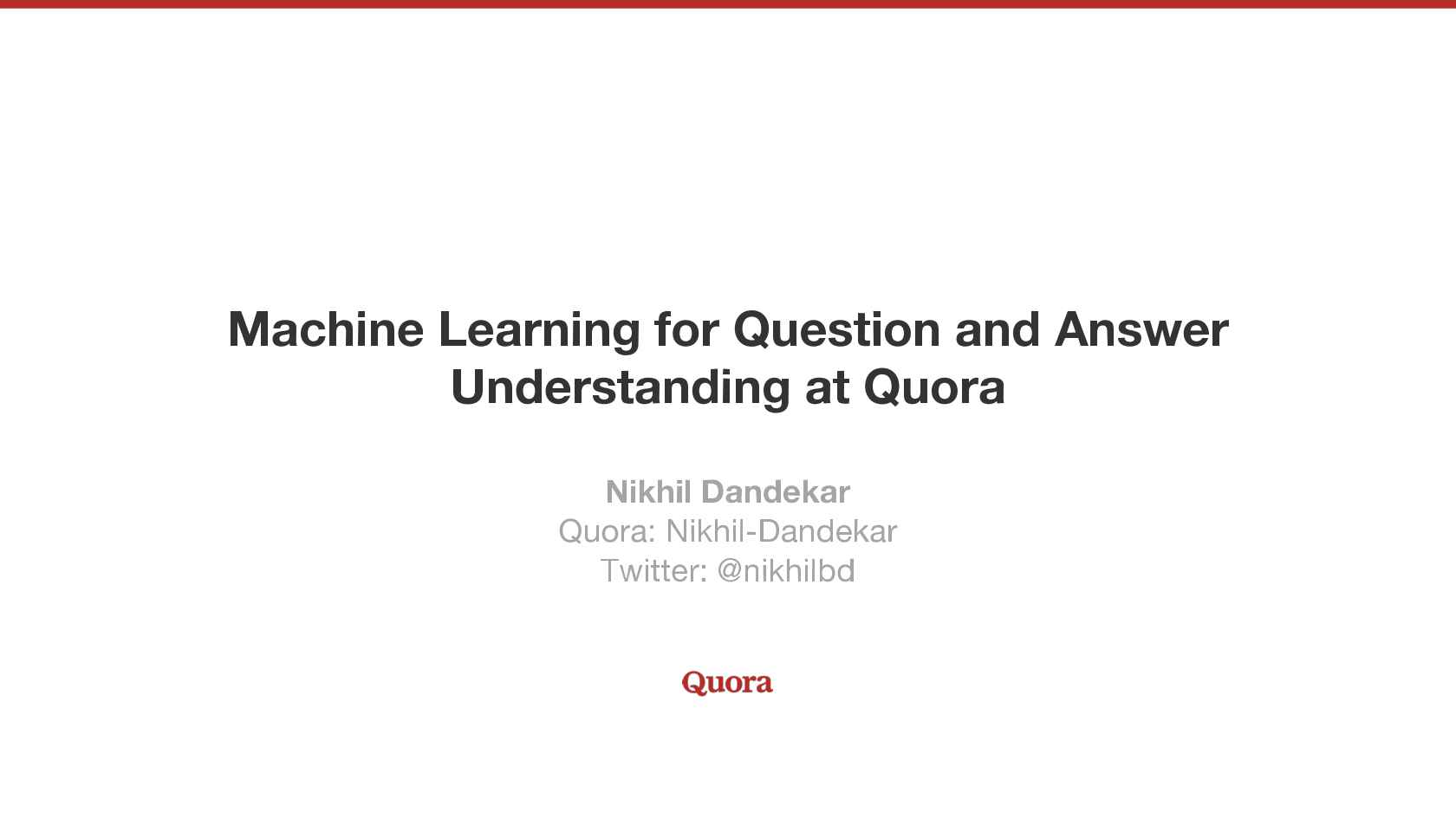 ML For Question And Answer Understanding @Quora