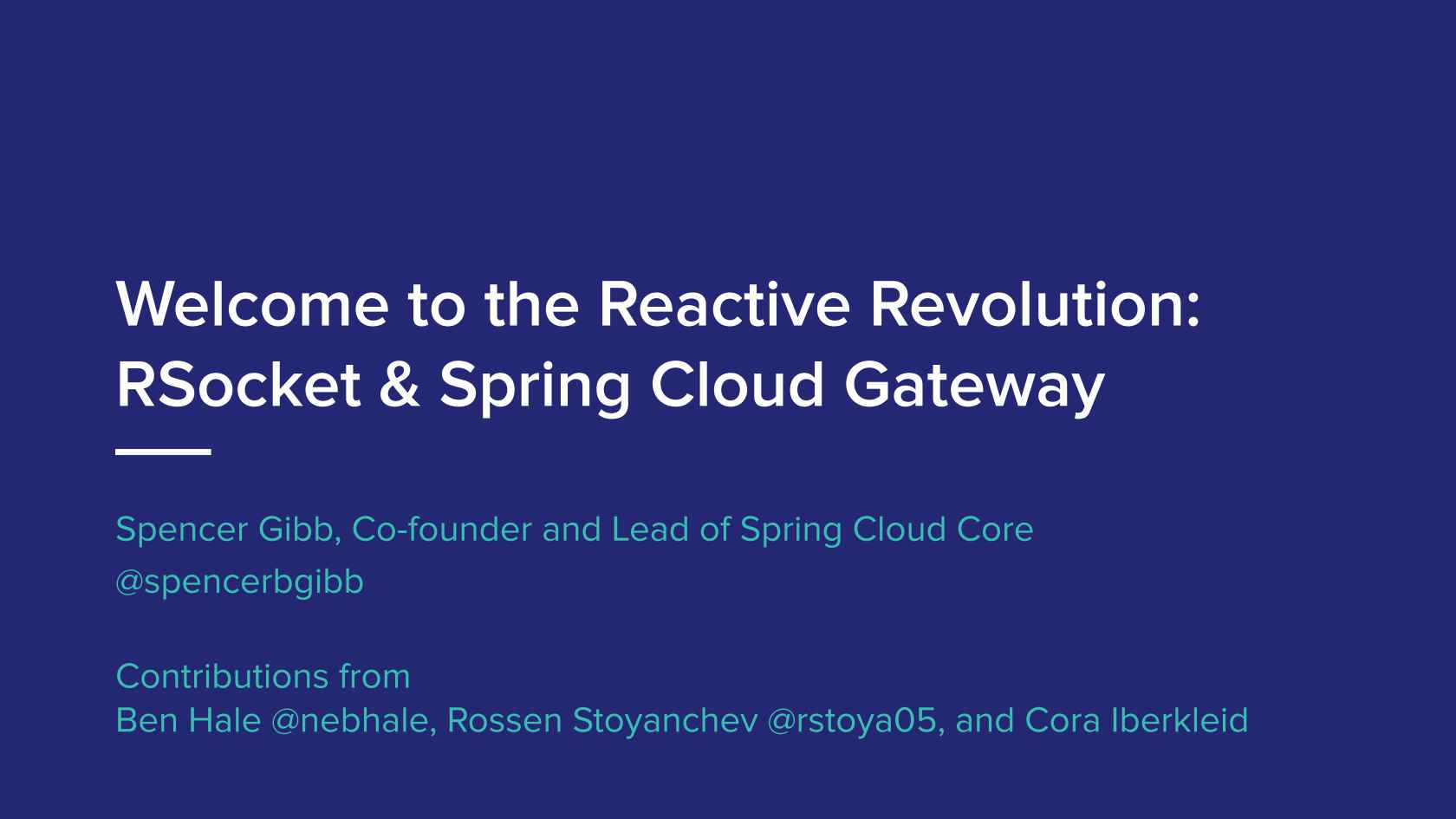 Welcome to the Reactive Revolution:RSocket and Spring Cloud