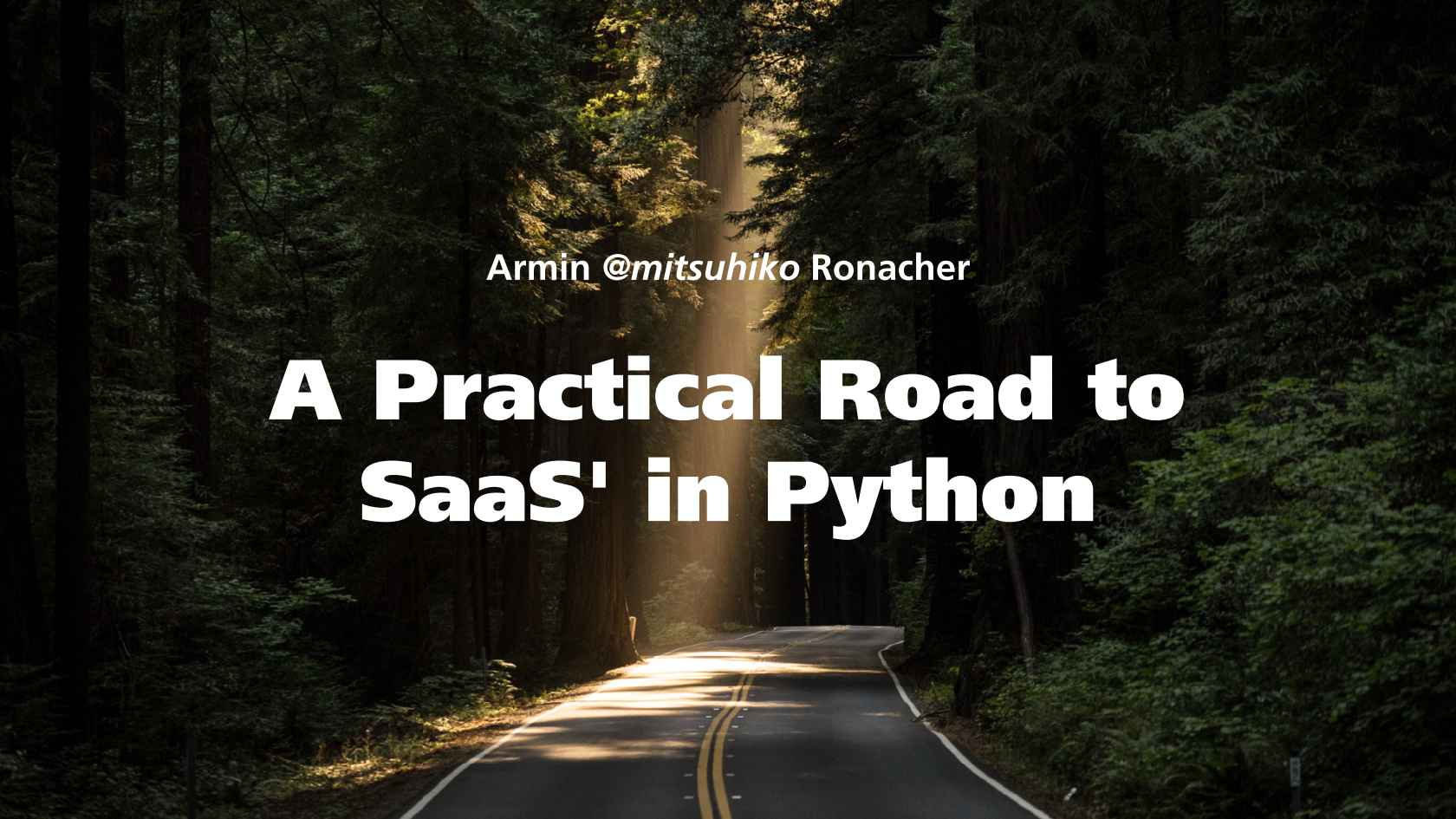 A Practical Road to SaaS in Python