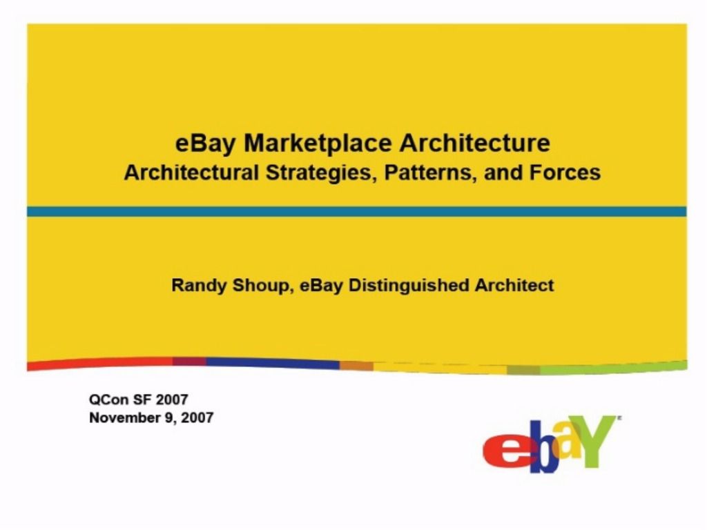 Randy Shoup on eBay's Architectural Principles