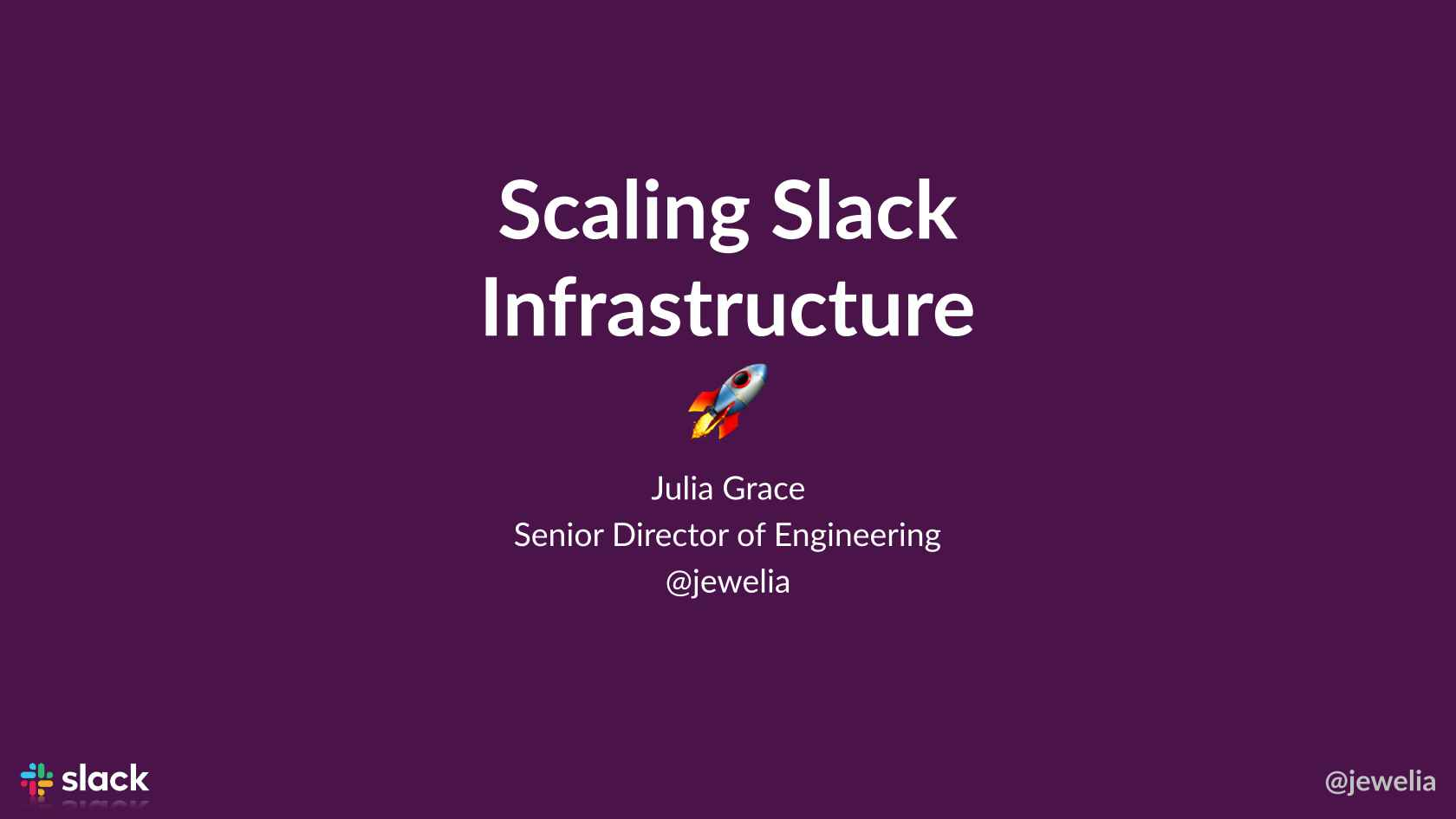 Scaling Infrastructure Engineering at Slack