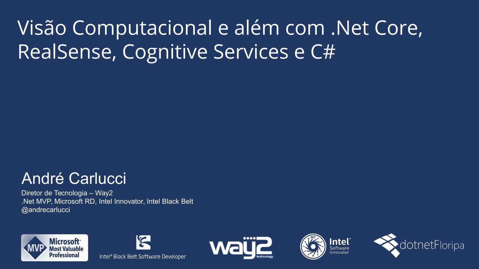 Visão Computacional e além com  Net Core, RealSense, Cognitive