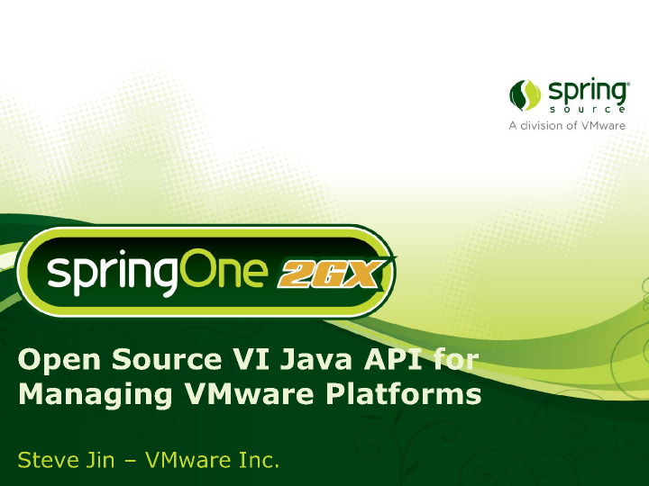 Open Source VI (vSphere) Java API for Managing VMware Platforms