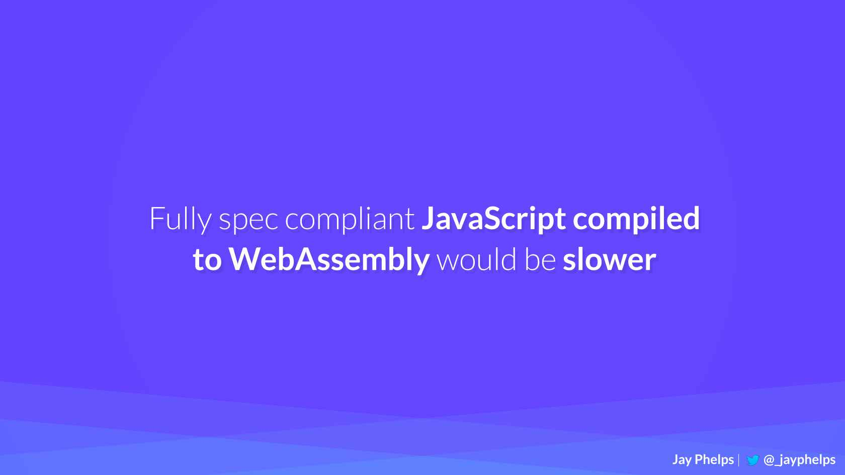 WebAssembly  Neither Web Nor Assembly, All Revolutionary