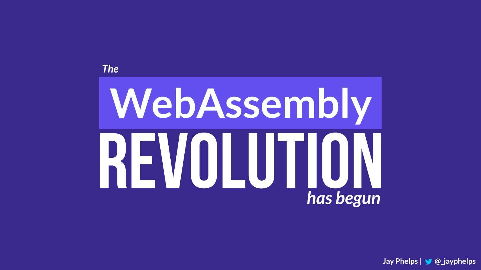 The WebAssembly Revolution Has Begun
