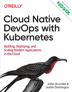 Cloud Native DevOps with Kubernetes (By O'Reilly)